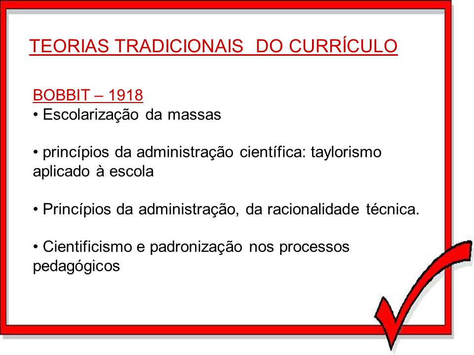 TEORIAS TRADICIONAIS DO CURRÍCULO
