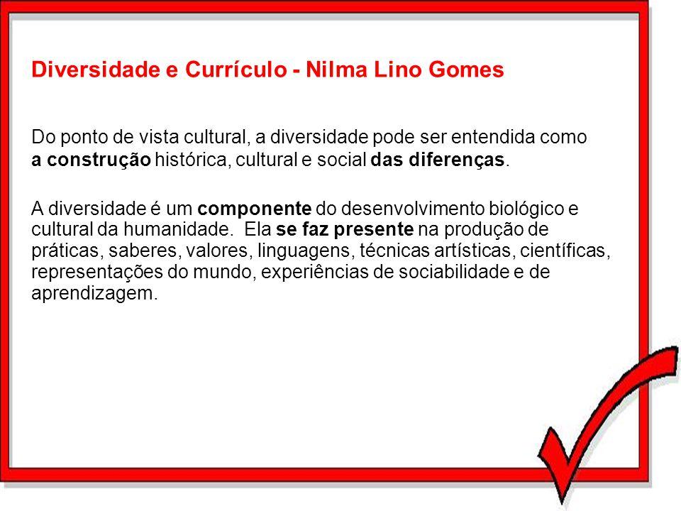 Diversidade e Currículo - Nilma Lino Gomes