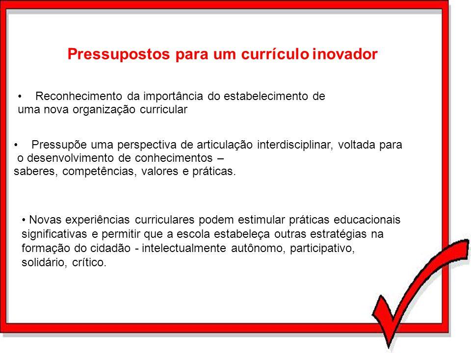 Pressupostos para um currículo inovador