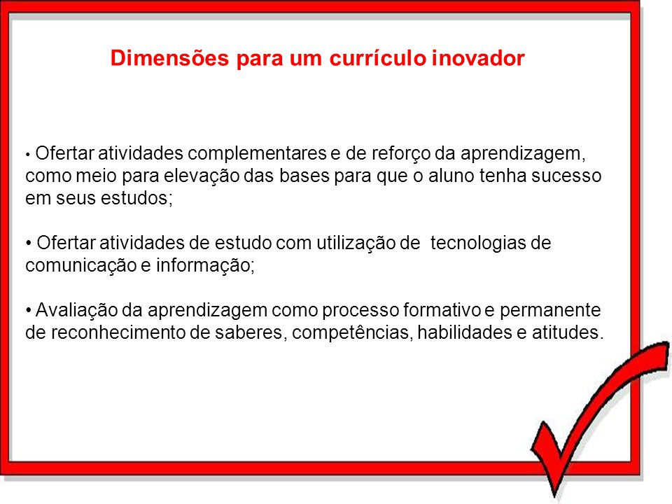 Dimensões para um currículo inovador
