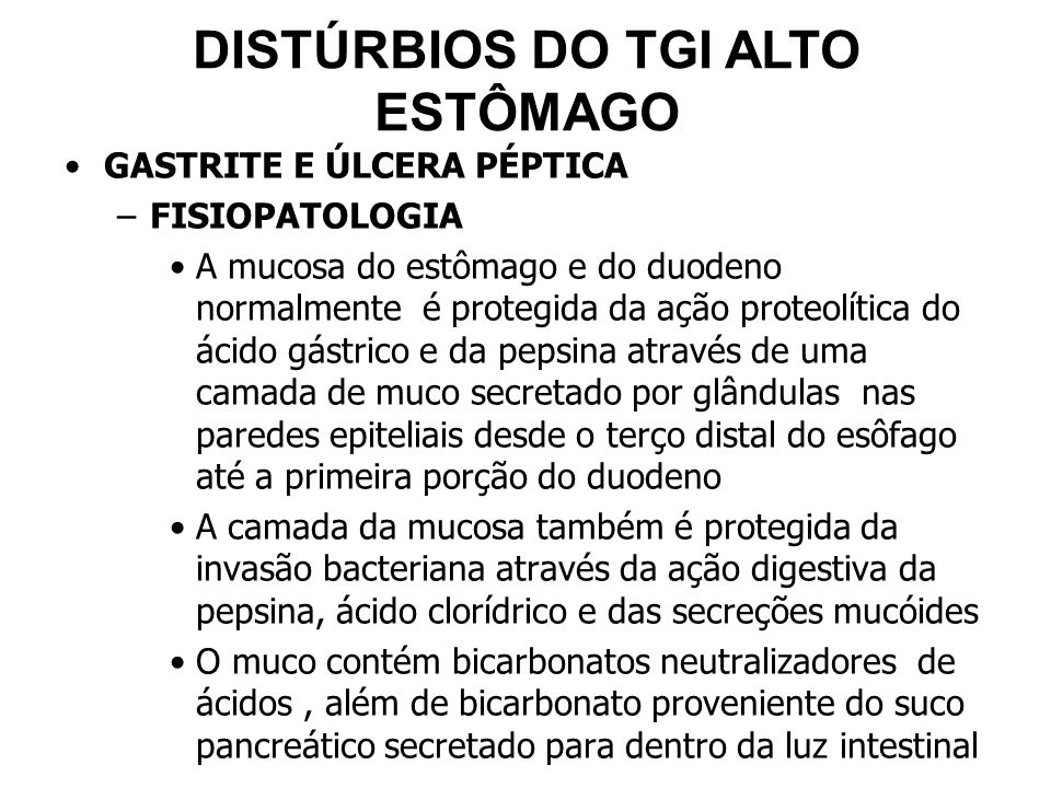DISTÚRBIOS DO TGI ALTO ESTÔMAGO