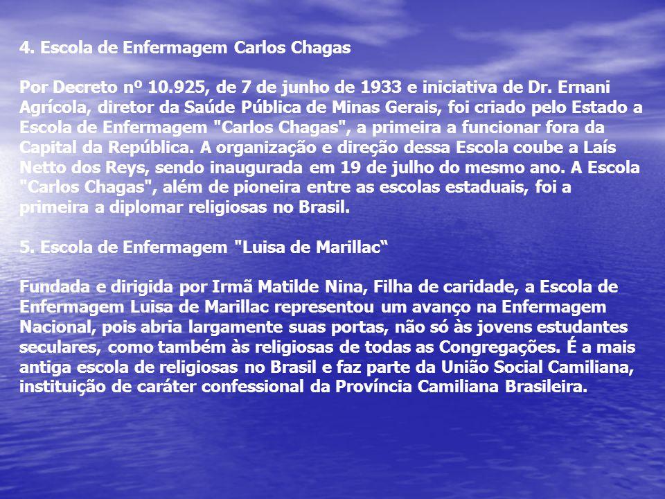 4. Escola de Enfermagem Carlos Chagas