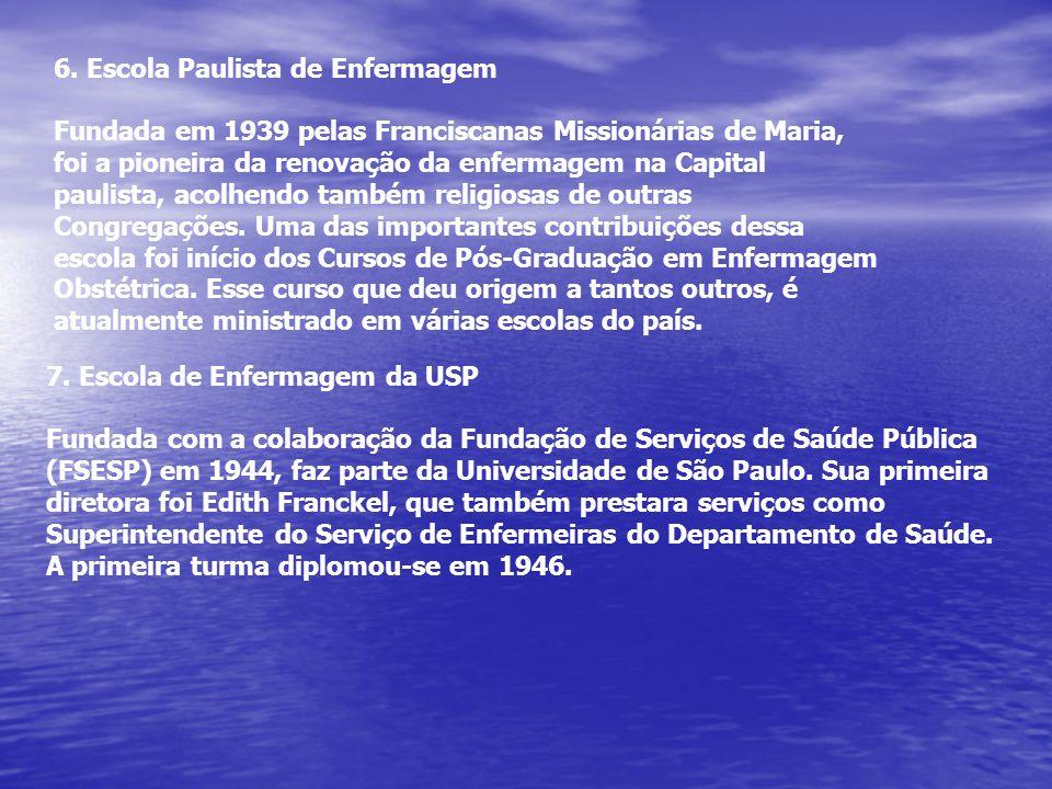6. Escola Paulista de Enfermagem