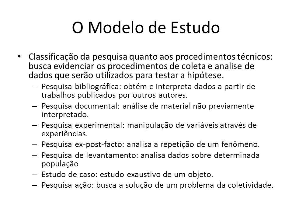 O Modelo de Estudo