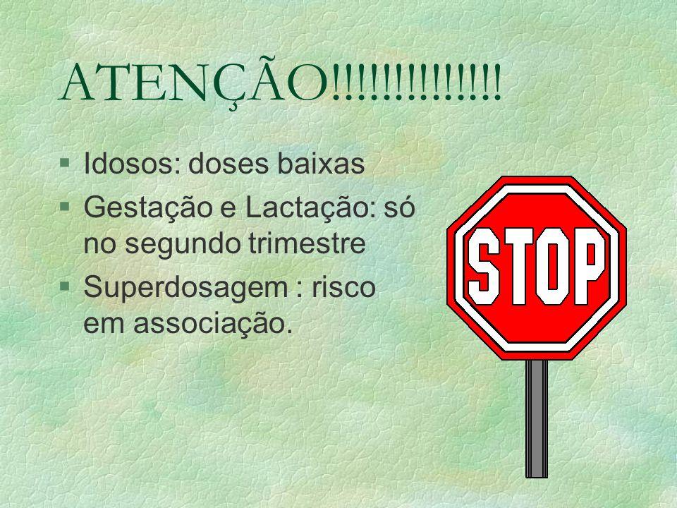 ATENÇÃO!!!!!!!!!!!!!! Idosos: doses baixas