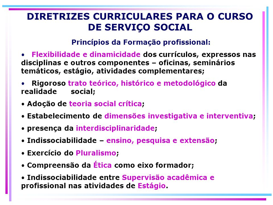 DIRETRIZES CURRICULARES PARA O CURSO DE SERVIÇO SOCIAL