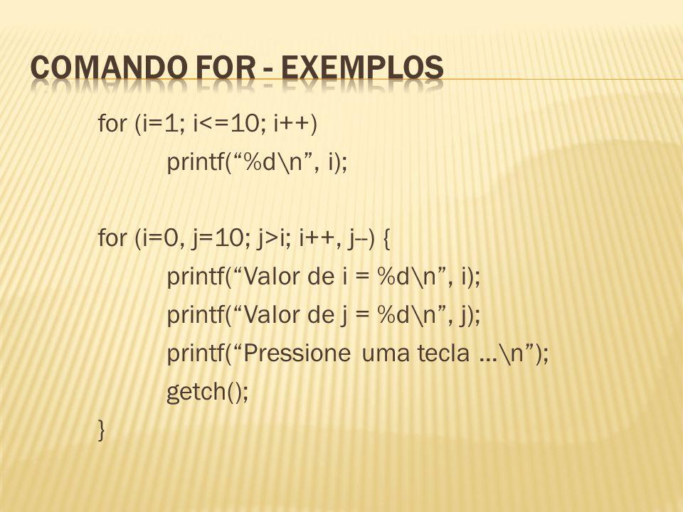 Comando For - exemplos