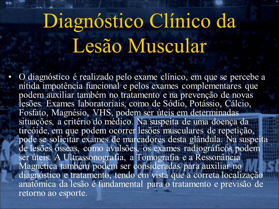 Diagnóstico Clínico da Lesão Muscular