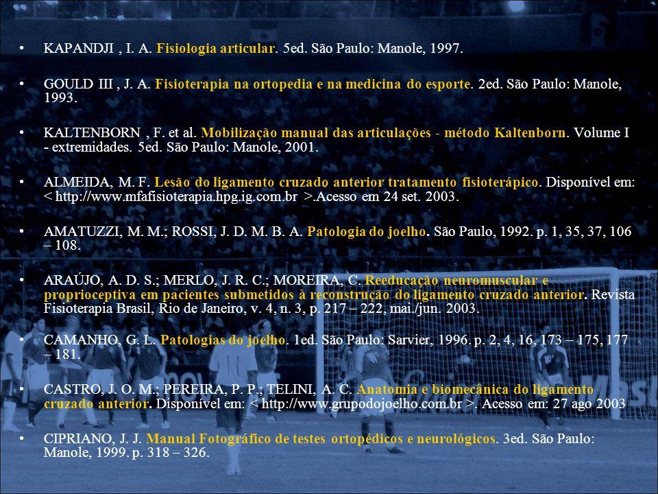KAPANDJI , I. A. Fisiologia articular. 5ed. São Paulo: Manole, 1997.