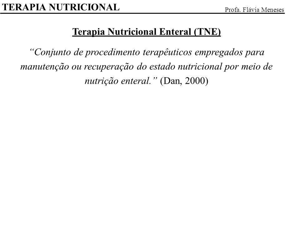 Terapia Nutricional Enteral (TNE)