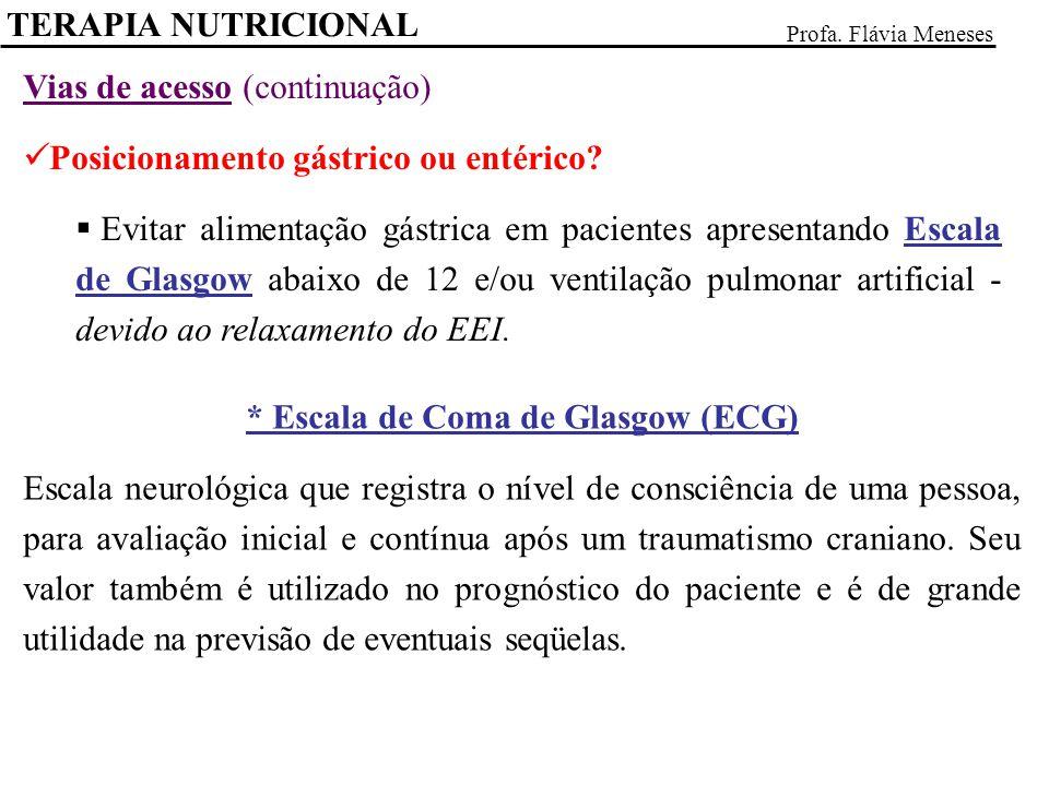 * Escala de Coma de Glasgow (ECG)