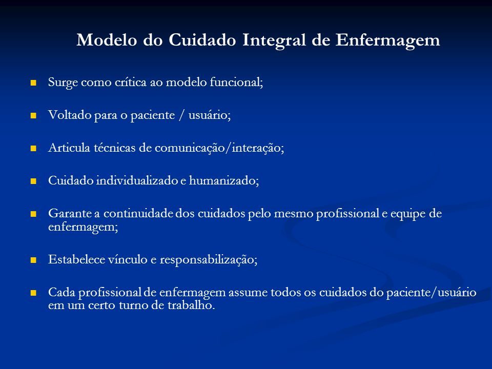 Modelo do Cuidado Integral de Enfermagem