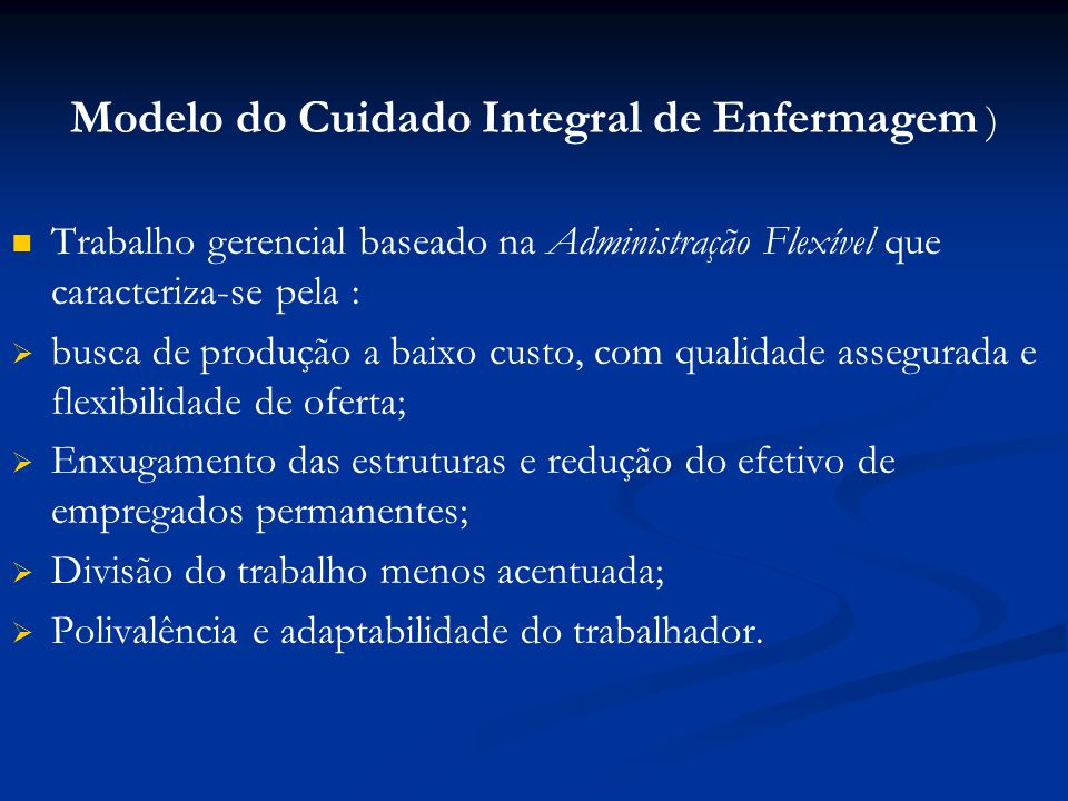 Modelo do Cuidado Integral de Enfermagem )