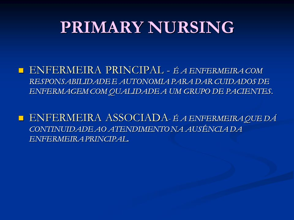 PRIMARY NURSING