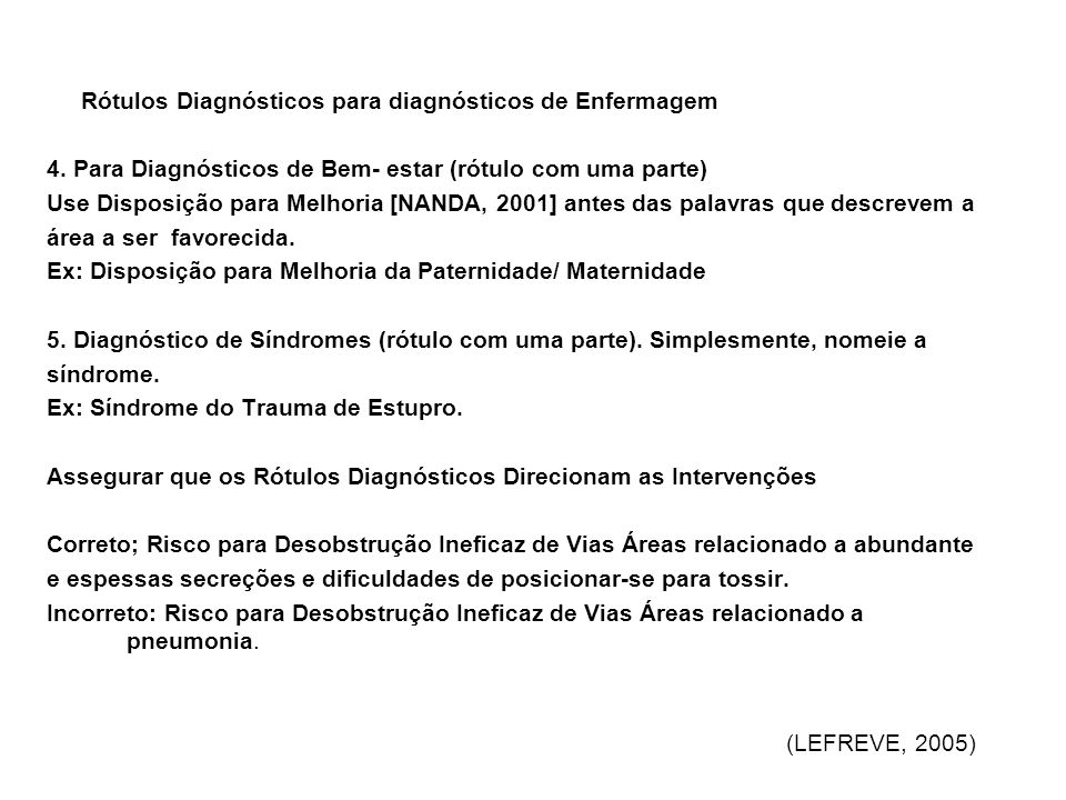4. Para Diagnósticos de Bem- estar (rótulo com uma parte)