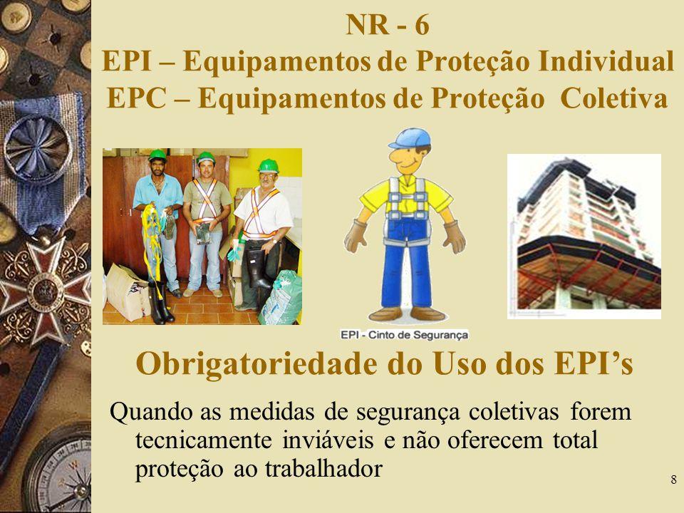 Obrigatoriedade do Uso dos EPI's