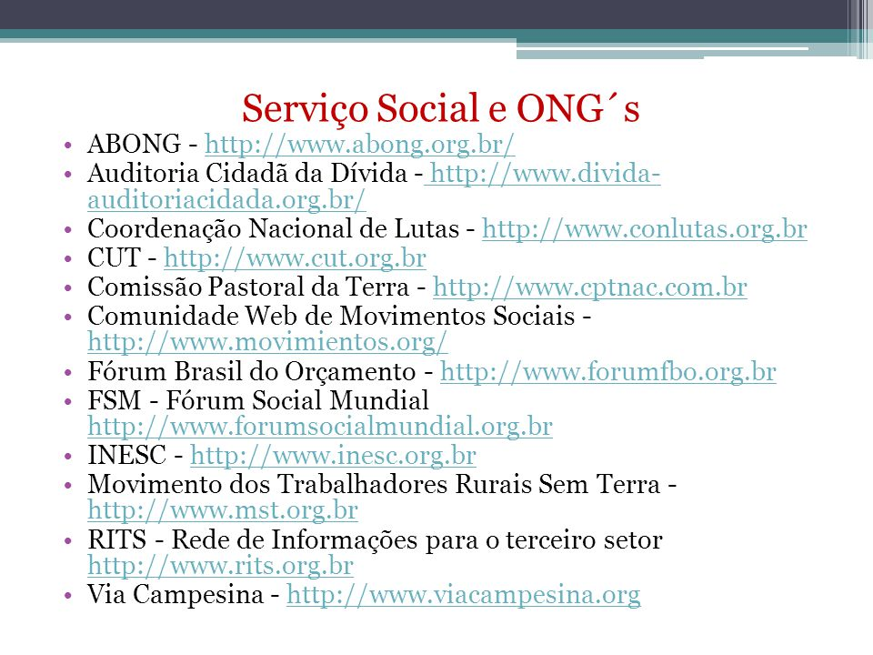 Serviço Social e ONG´s ABONG - http://www.abong.org.br/