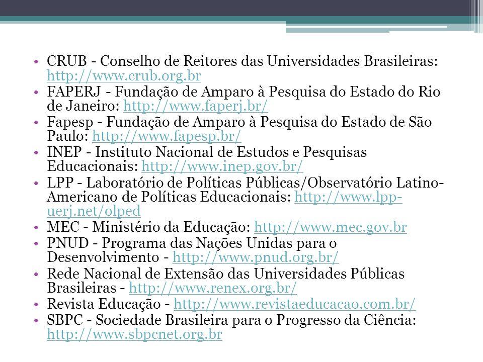 CRUB - Conselho de Reitores das Universidades Brasileiras: http://www