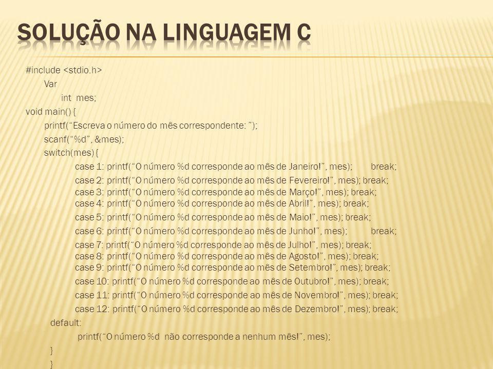 Solução na linguagem C