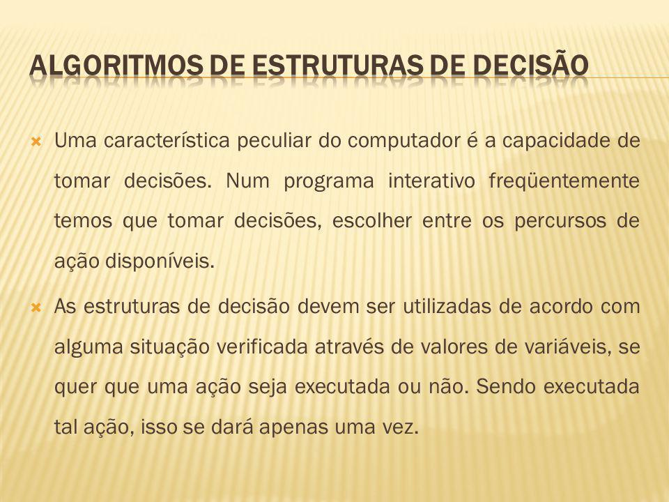 Algoritmos de Estruturas de decisão