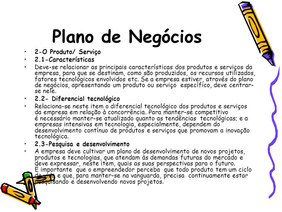 Plano de Negócios 2-O Produto/ Serviço 2.1-Características
