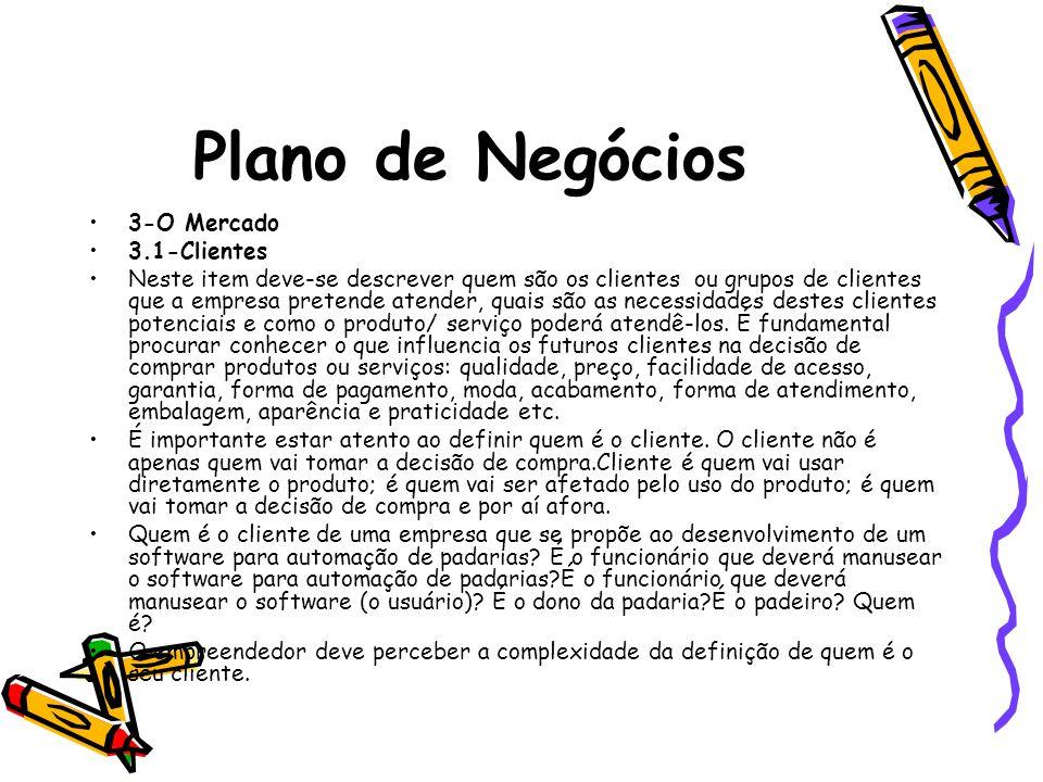 Plano de Negócios 3-O Mercado 3.1-Clientes