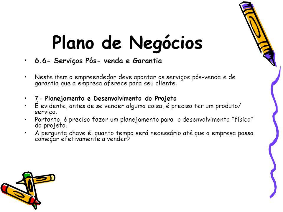 Plano de Negócios 6.6- Serviços Pós- venda e Garantia