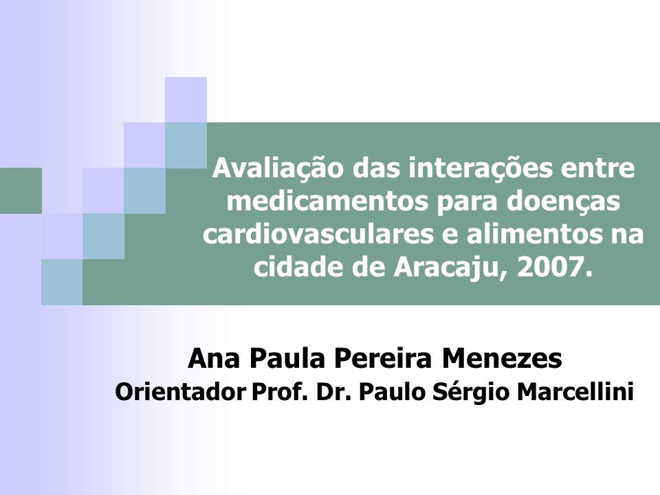 Ana Paula Pereira Menezes Orientador Prof. Dr. Paulo Sérgio Marcellini