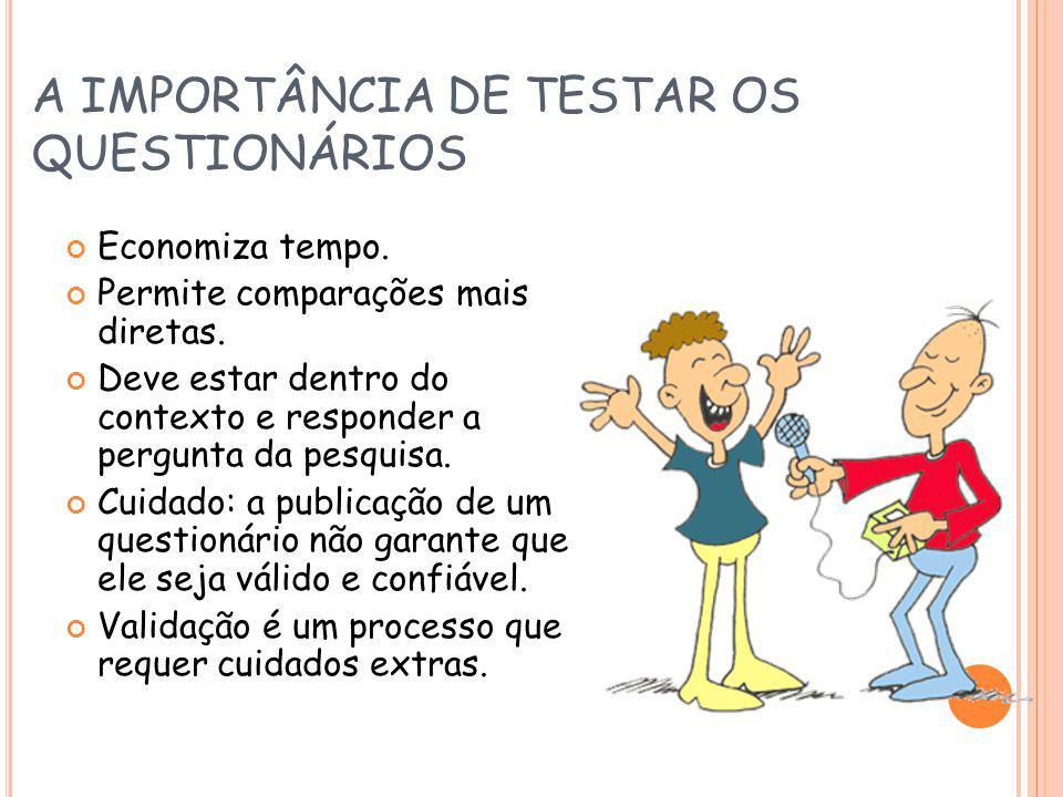A IMPORTÂNCIA DE TESTAR OS QUESTIONÁRIOS