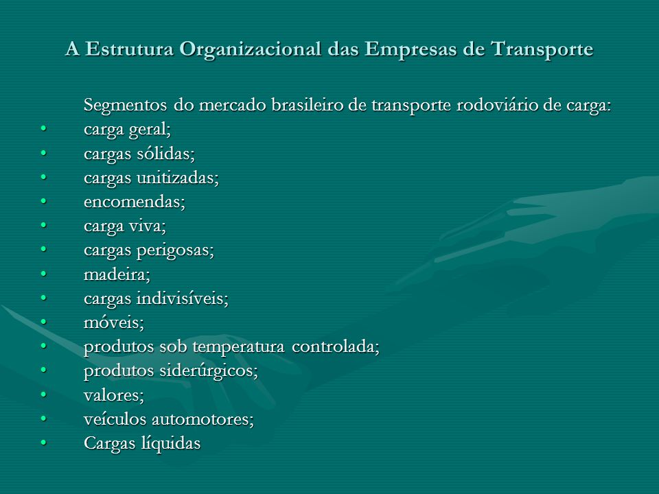A Estrutura Organizacional das Empresas de Transporte
