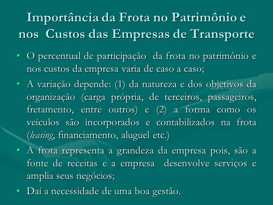 Importância da Frota no Patrimônio e nos Custos das Empresas de Transporte