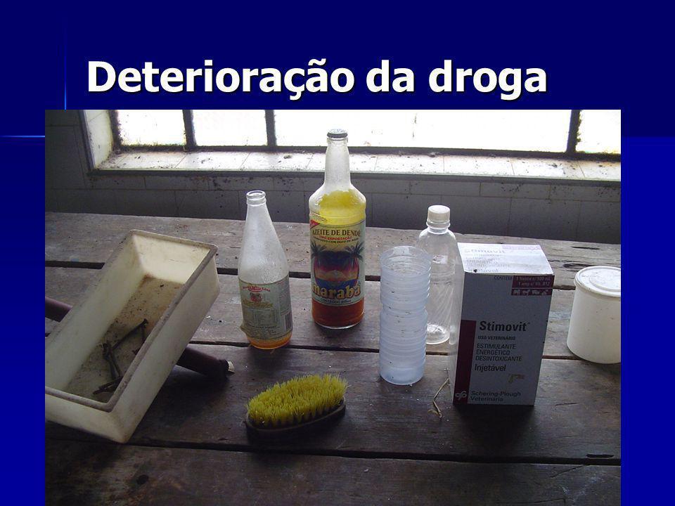 Deterioração da droga