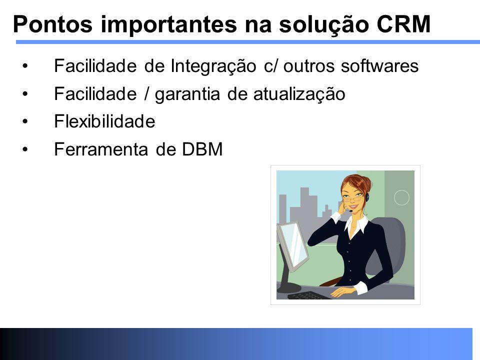 Pontos importantes na solução CRM