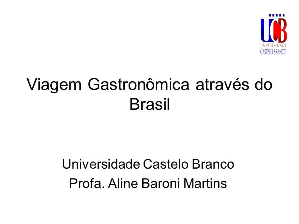 Viagem Gastronômica através do Brasil
