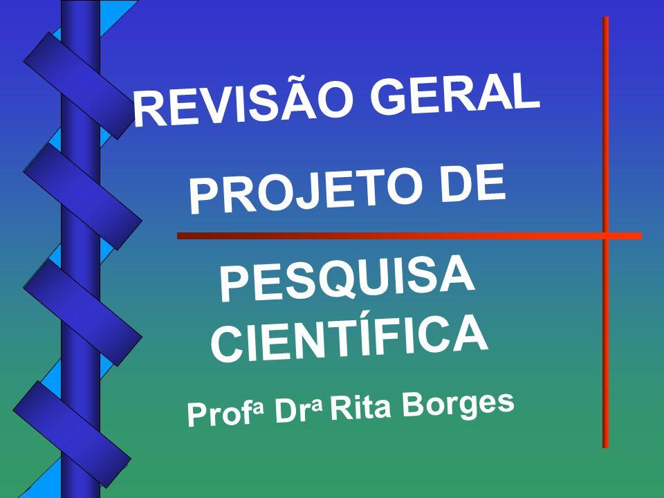 REVISÃO GERAL PROJETO DE PESQUISA CIENTÍFICA