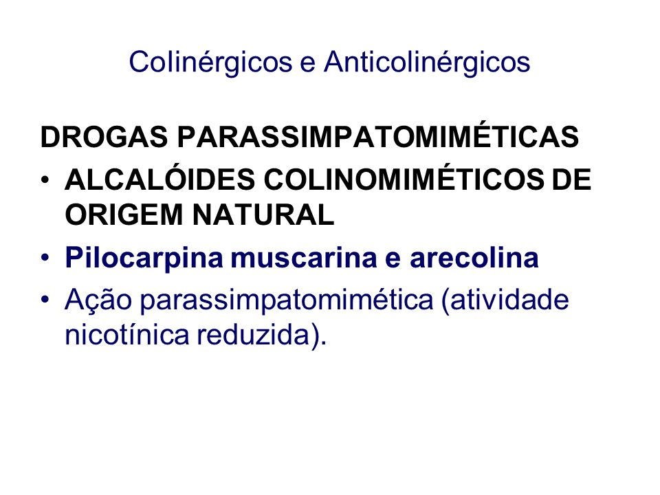 CoIinérgicos e Anticolinérgicos