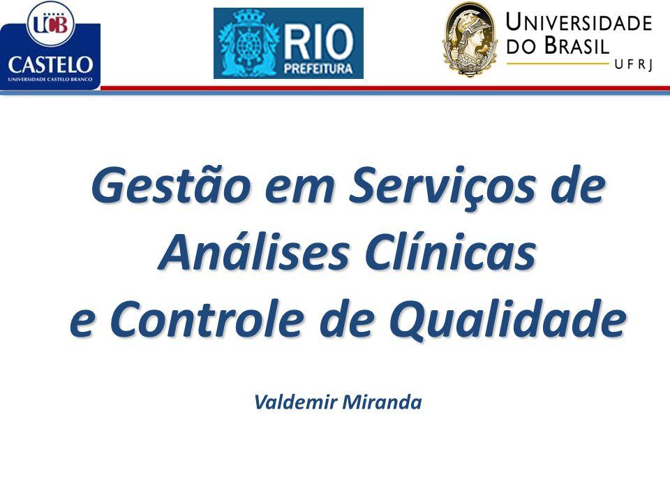 Gestão em Serviços de Análises Clínicas e Controle de Qualidade