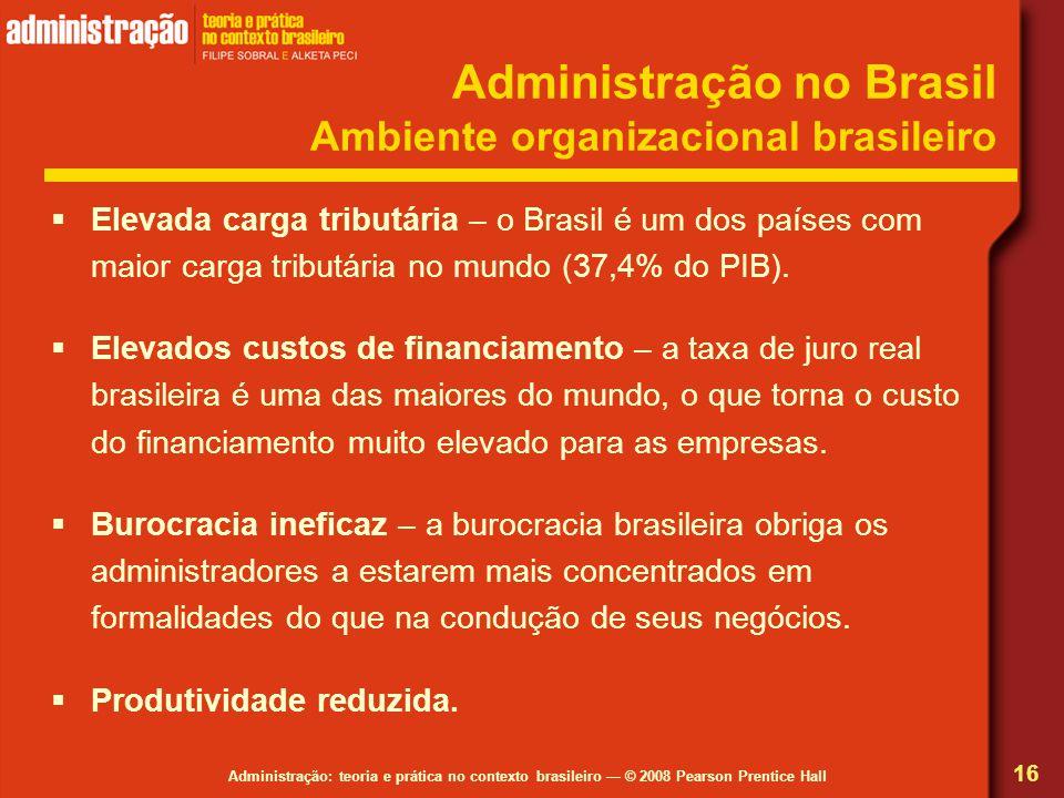 Administração no Brasil Ambiente organizacional brasileiro