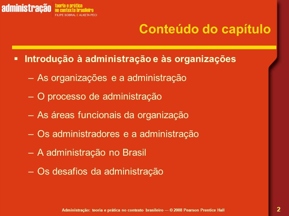Conteúdo do capítulo Introdução à administração e às organizações