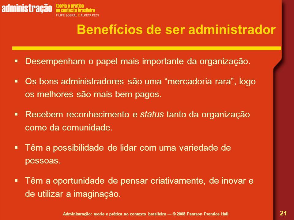 Benefícios de ser administrador