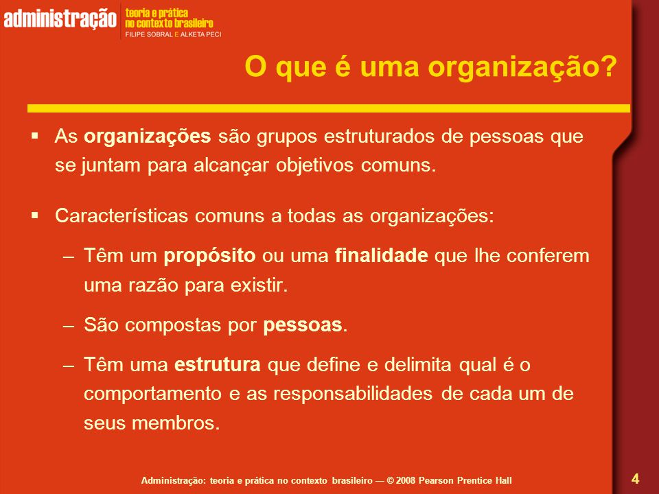 O que é uma organização As organizações são grupos estruturados de pessoas que se juntam para alcançar objetivos comuns.