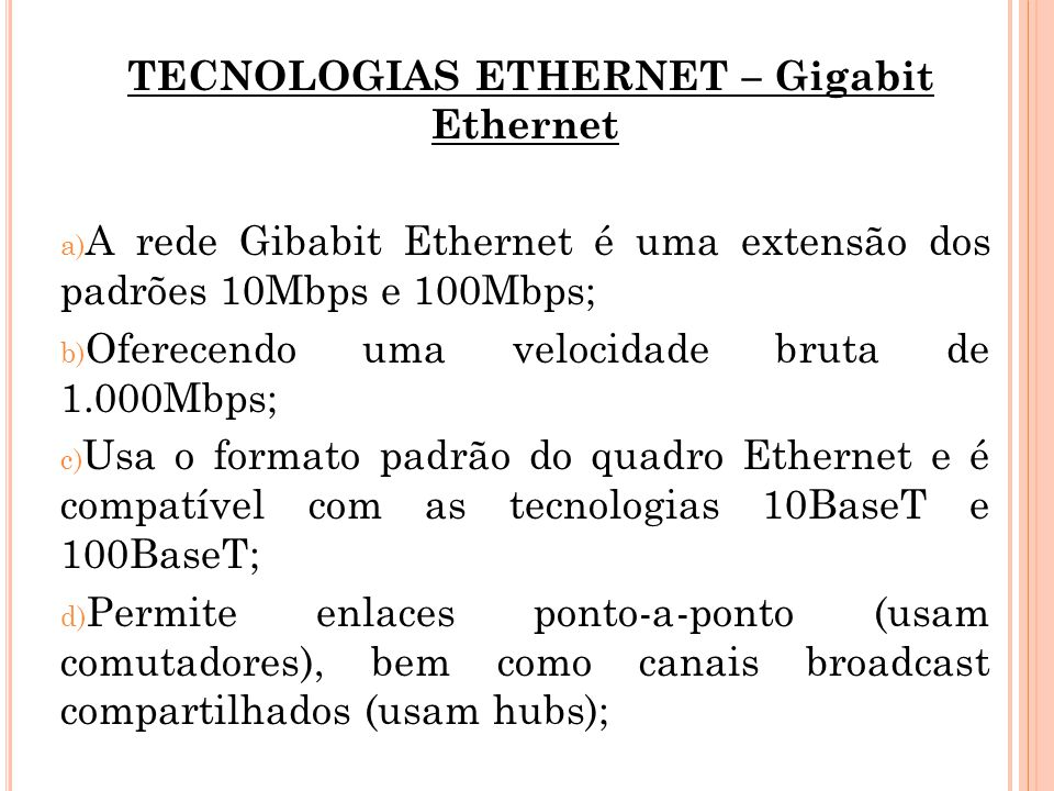 TECNOLOGIAS ETHERNET – Gigabit Ethernet