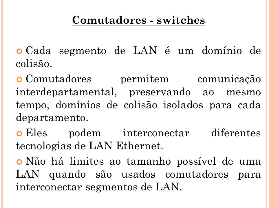 Comutadores - switches