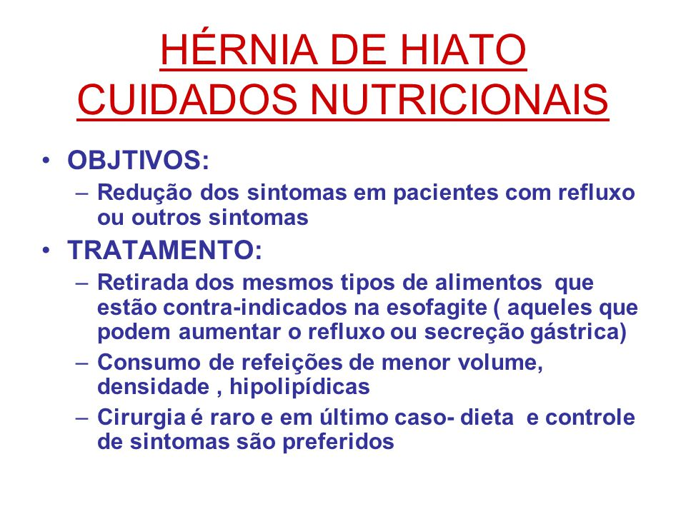 HÉRNIA DE HIATO CUIDADOS NUTRICIONAIS
