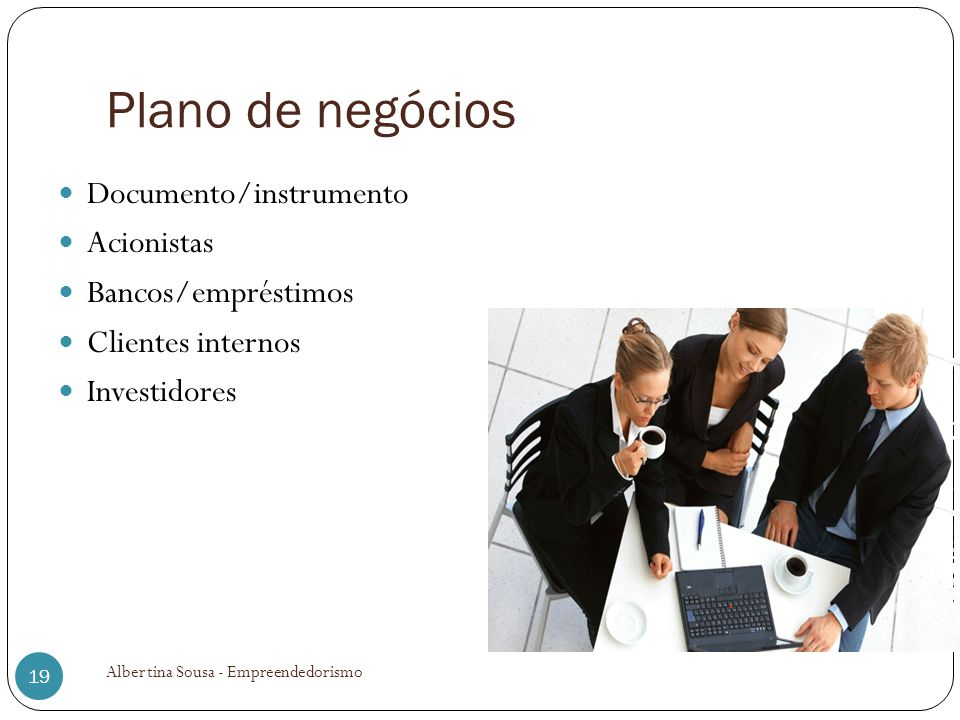 Plano de negócios Documento/instrumento Acionistas Bancos/empréstimos