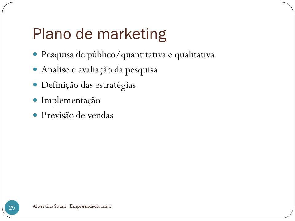 Plano de marketing Pesquisa de público/quantitativa e qualitativa