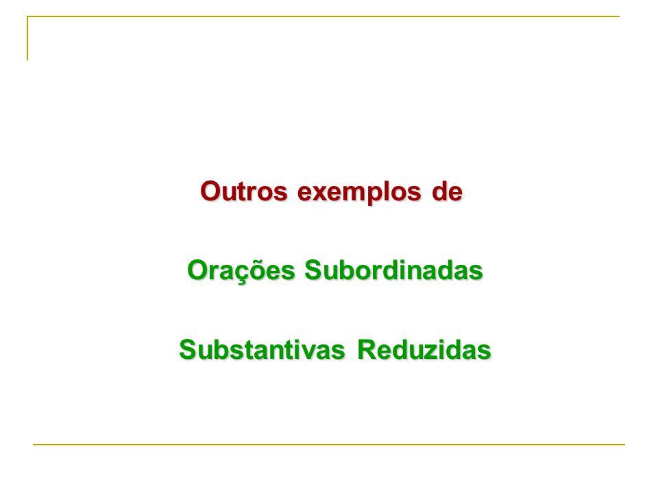 Substantivas Reduzidas