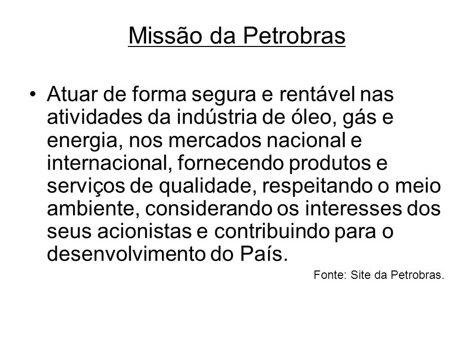 Missão da Petrobras