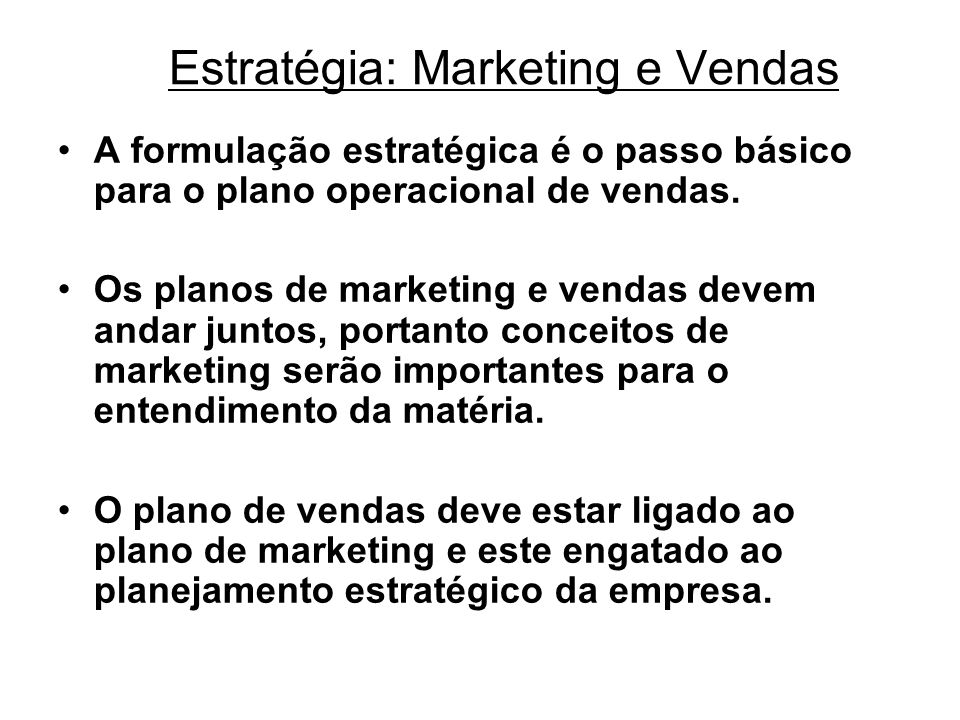 Estratégia: Marketing e Vendas