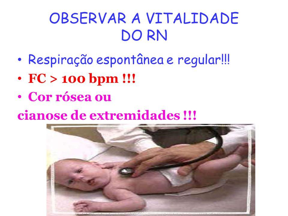 OBSERVAR A VITALIDADE DO RN